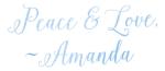 peace and love - amanda
